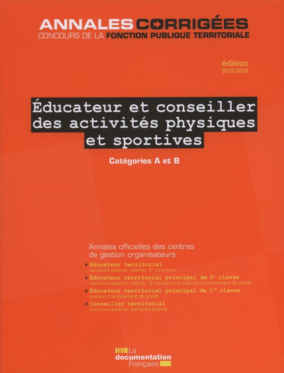 EDUCATEUR ET CONSEILLER DES ACTIVITES PHYSIQUES ET SPORTIVES 2015-2016 - AC N 52