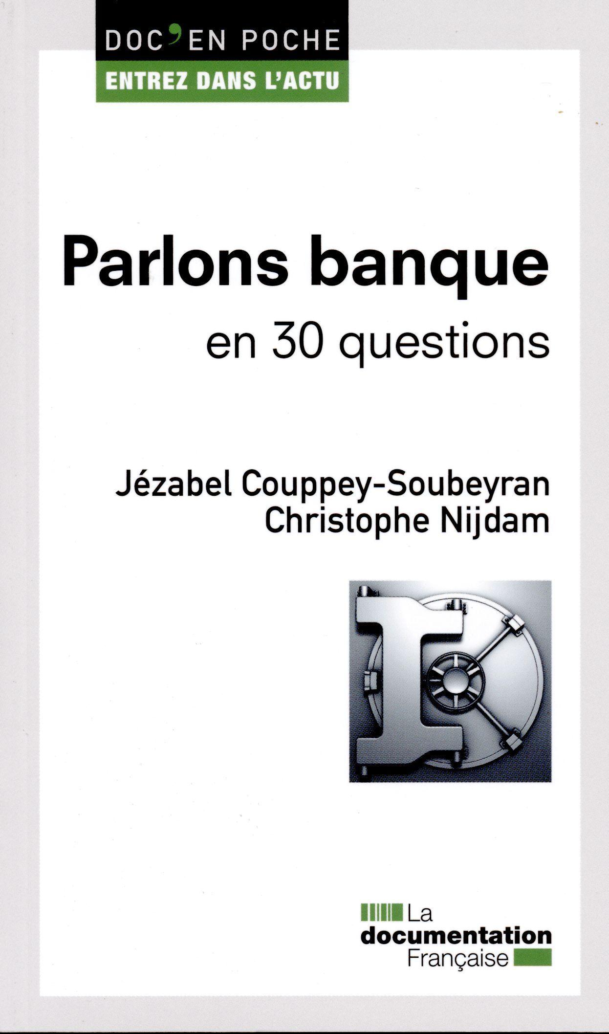 PARLONS BANQUE EN 30 QUESTIONS - DEP N 26