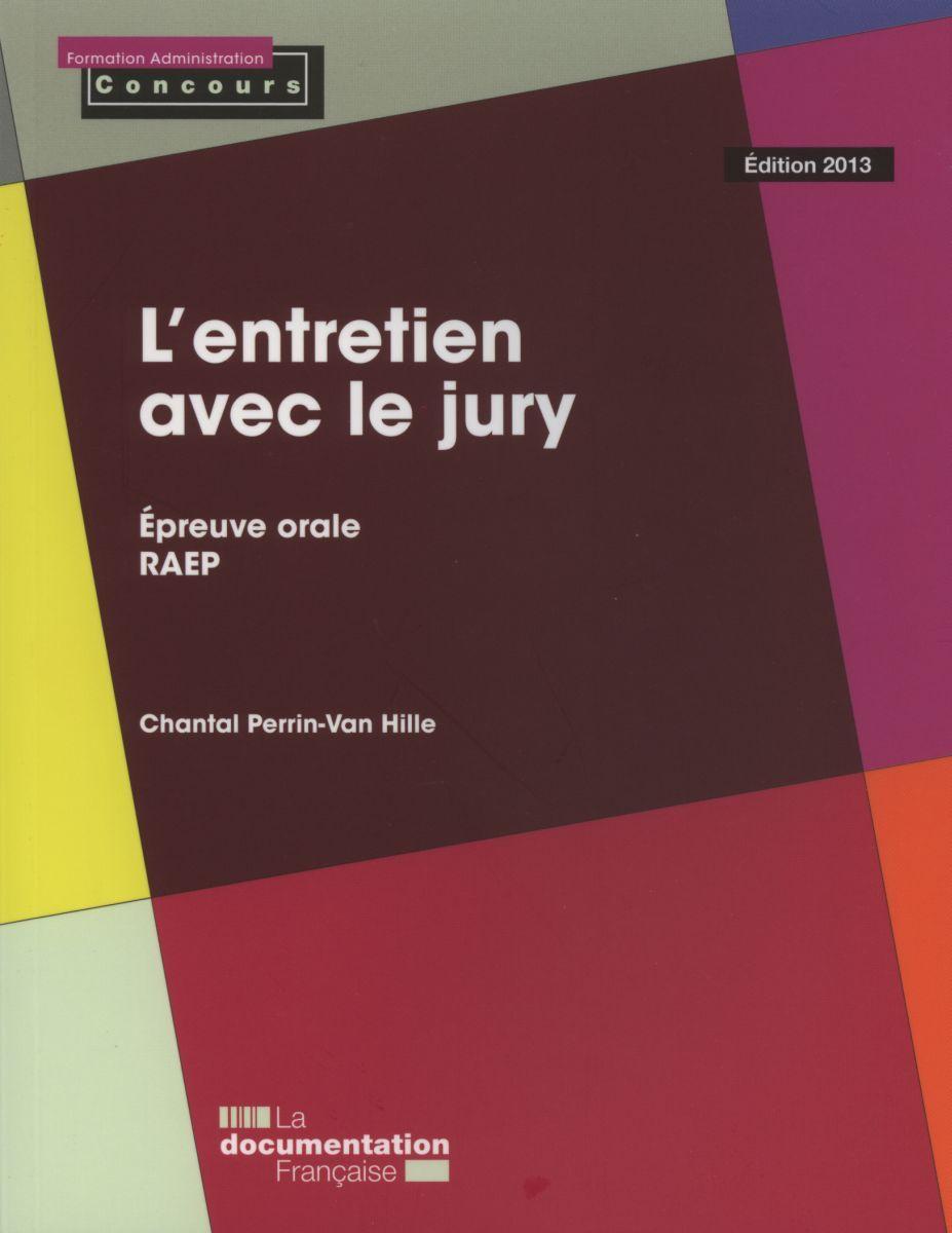 L'ENTRETIEN AVEC LE JURY 2013 (PETIT FORMAT)
