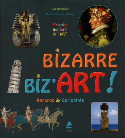 BIZARRE, BIZ'ART ! RECORDS & CURIOSITES