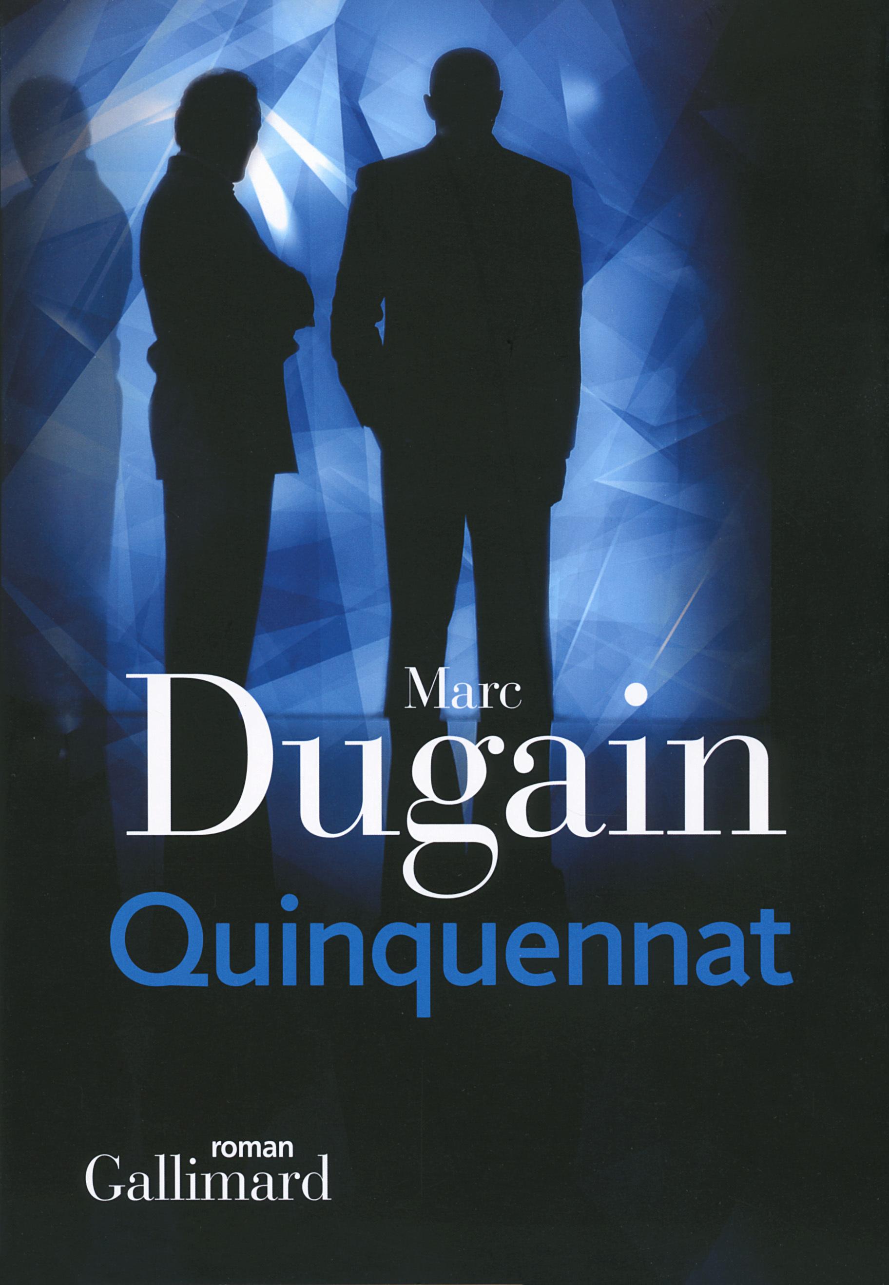 QUINQUENNAT (TRILOGIE DE L'EMPRISE, II)