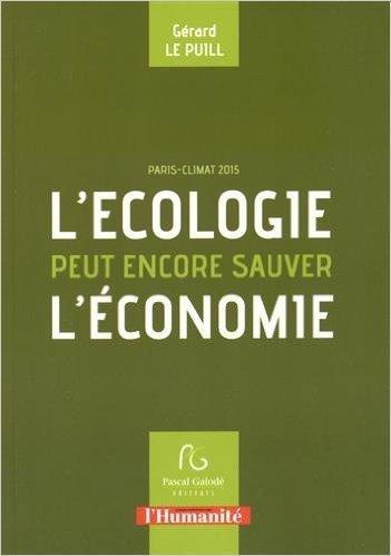 L'ECOLOGIE PEUT ENCORE SAUVER L'ECONOMIE