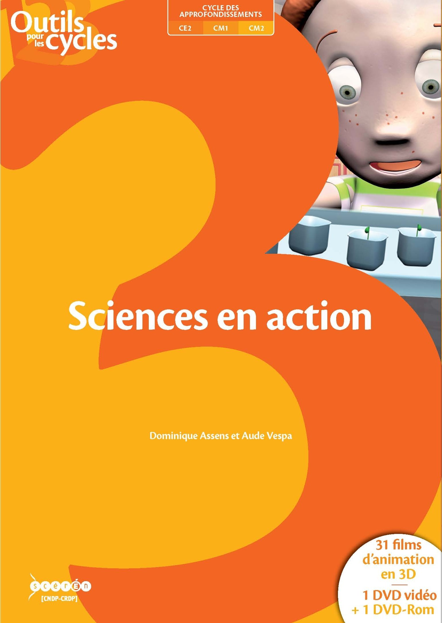 SCIENCES EN ACTION - 31 FILMS D'ANIMATION EN 3D - CYCLE 3