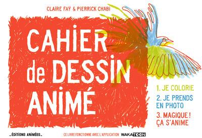 CAHIER DE DESSIN ANIME