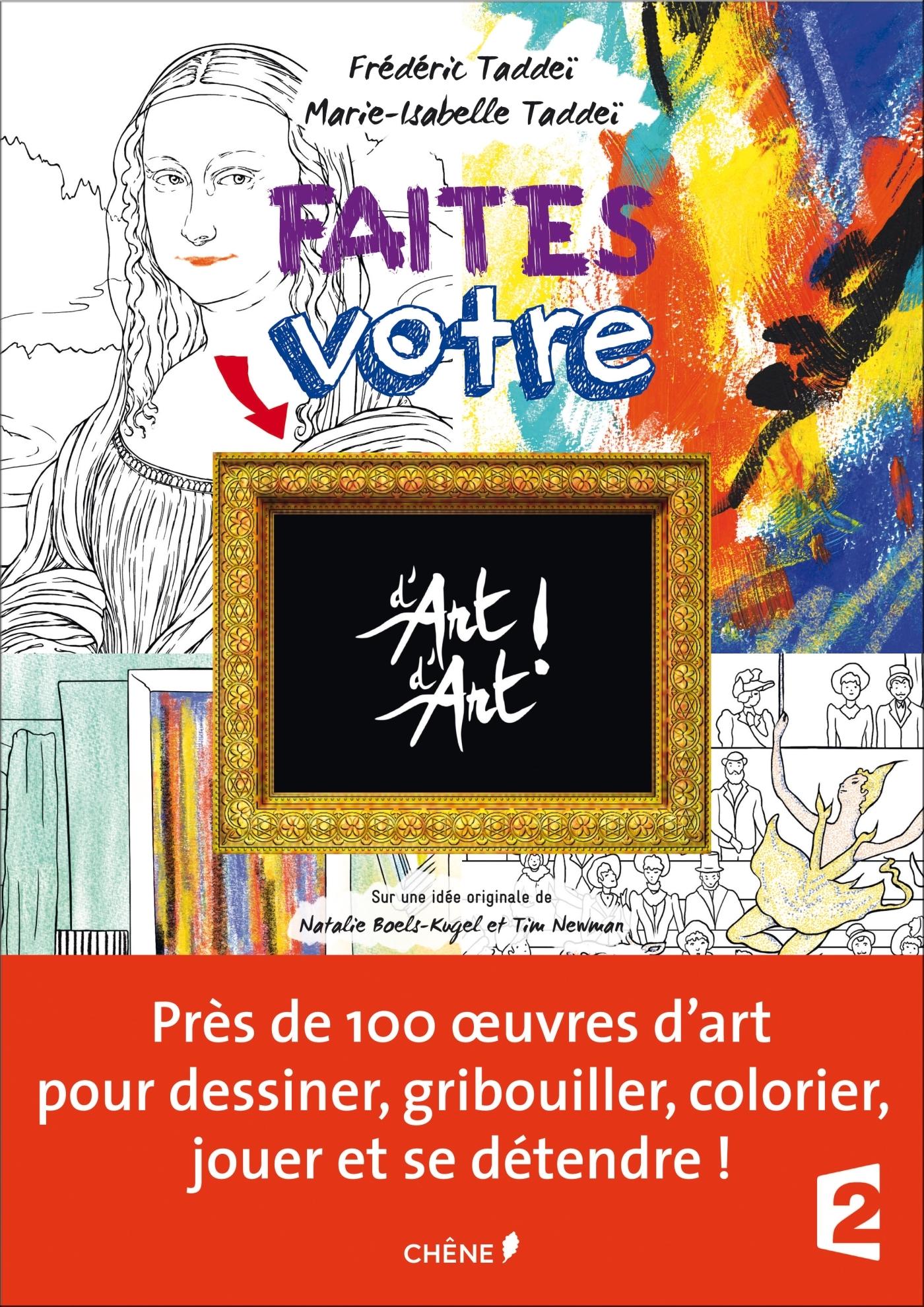FAITES VOTRE D'ART D'ART : CAHIER D'ACTIVITES ARTISTIQUES