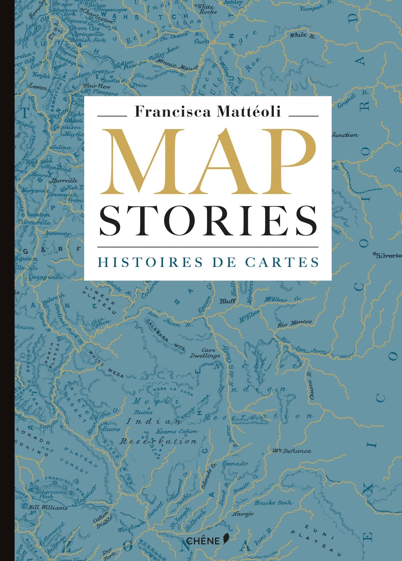 MAP STORIES, HISTOIRES DE CARTES