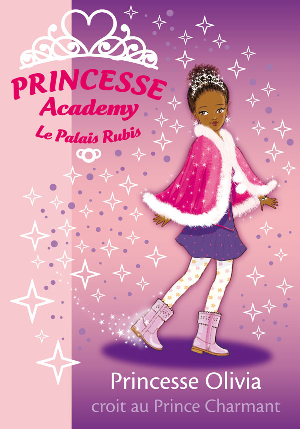 PRINCESSE ACADEMY 19 - PRINCESSE OLIVIA CROIT AU PRINCE CHARMANT