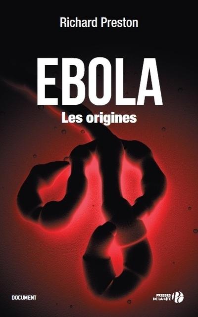 EBOLA LES ORIGINES