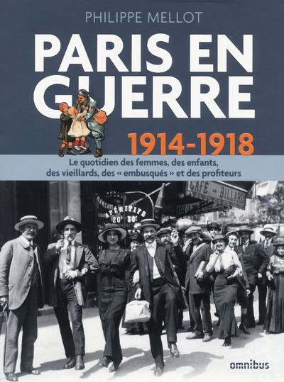 PARIS EN GUERRE 1914-1918