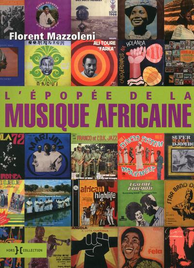 L'EPOPEE DE LA MUSIQUE AFRICAINE - N.ED -