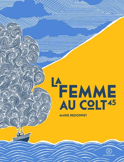 FEMME AU COLT 45 (LA)