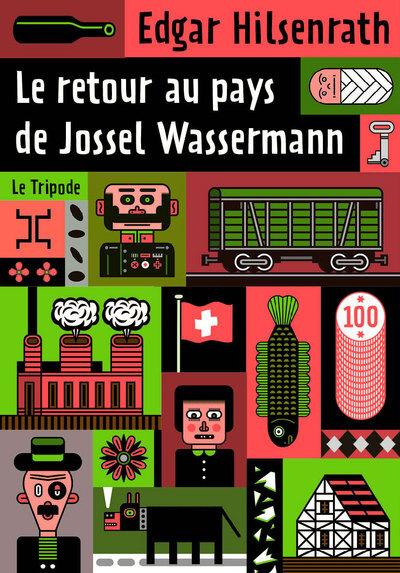 RETOUR AU PAYS DE JOSSEL WASSERMANN (LE)
