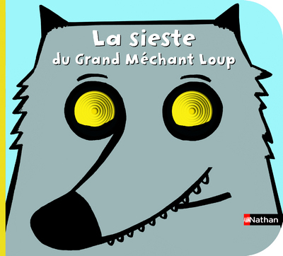 SIESTE DU GRAND MECHANT LOUP