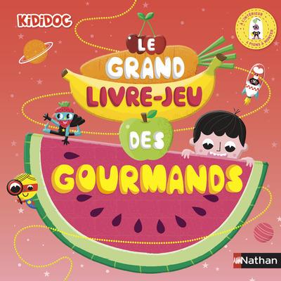 LE GRAND LIVRE-JEU DES GOURMANDS