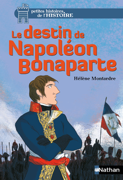 LE DESTIN DE NAPOLEON BONAPARTE