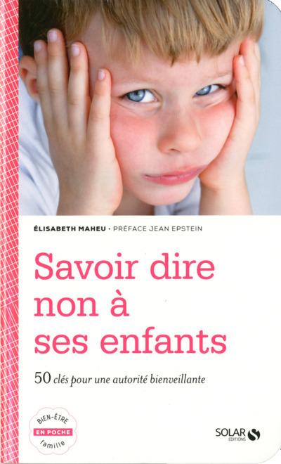 SAVOIR DIRE NON A SES ENFANTS