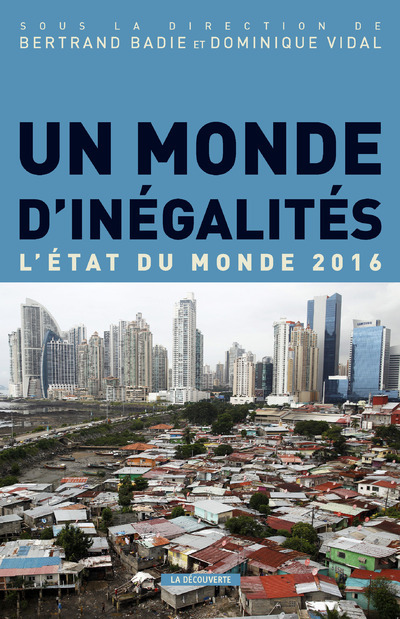 UN MONDE D'INEGALITES - L'ETAT DU MONDE 2016