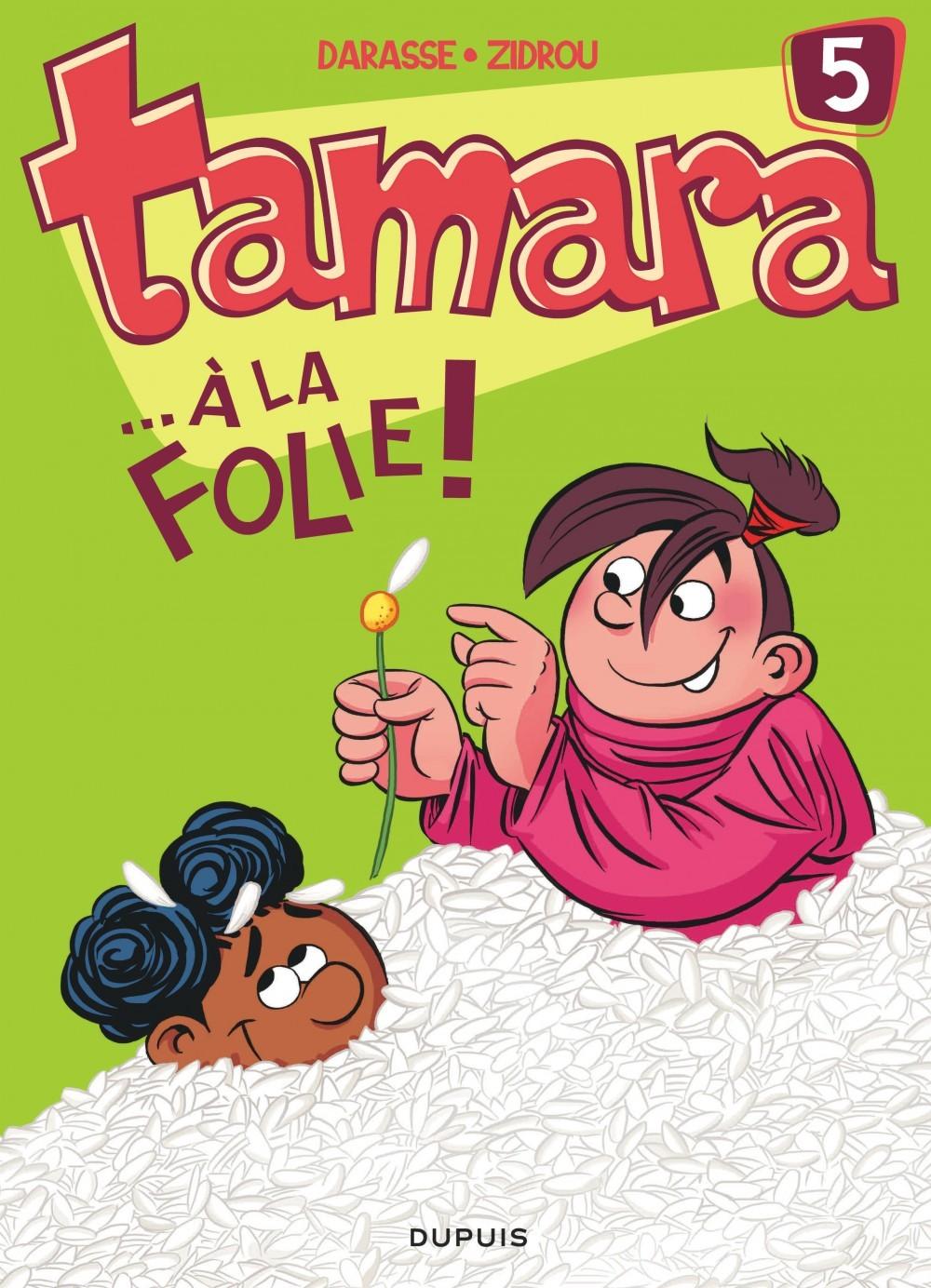 TAMARA T5 ... A LA FOLIE !