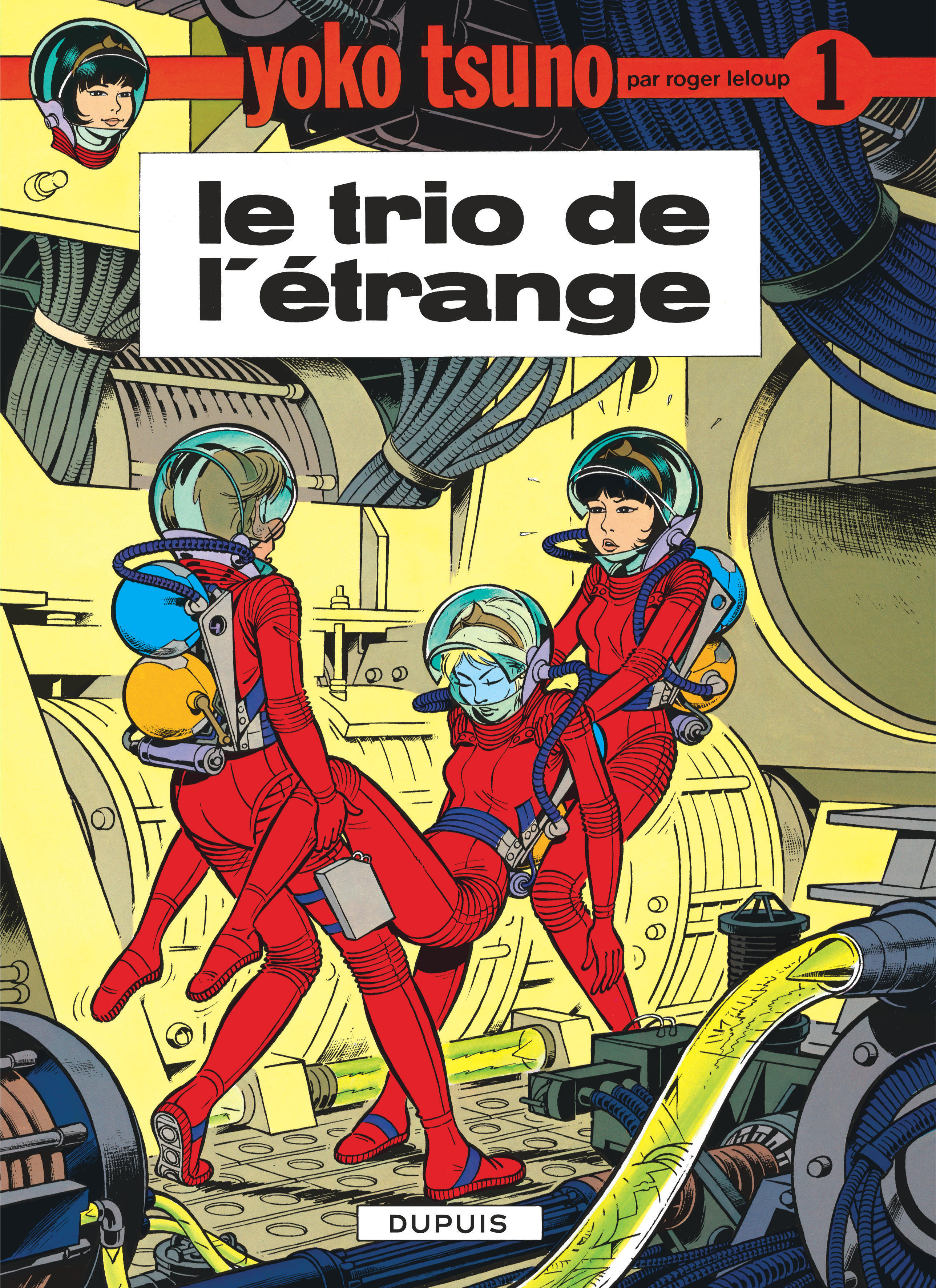 YOKO TSUNO T1 LE TRIO DE L'ETRANGE