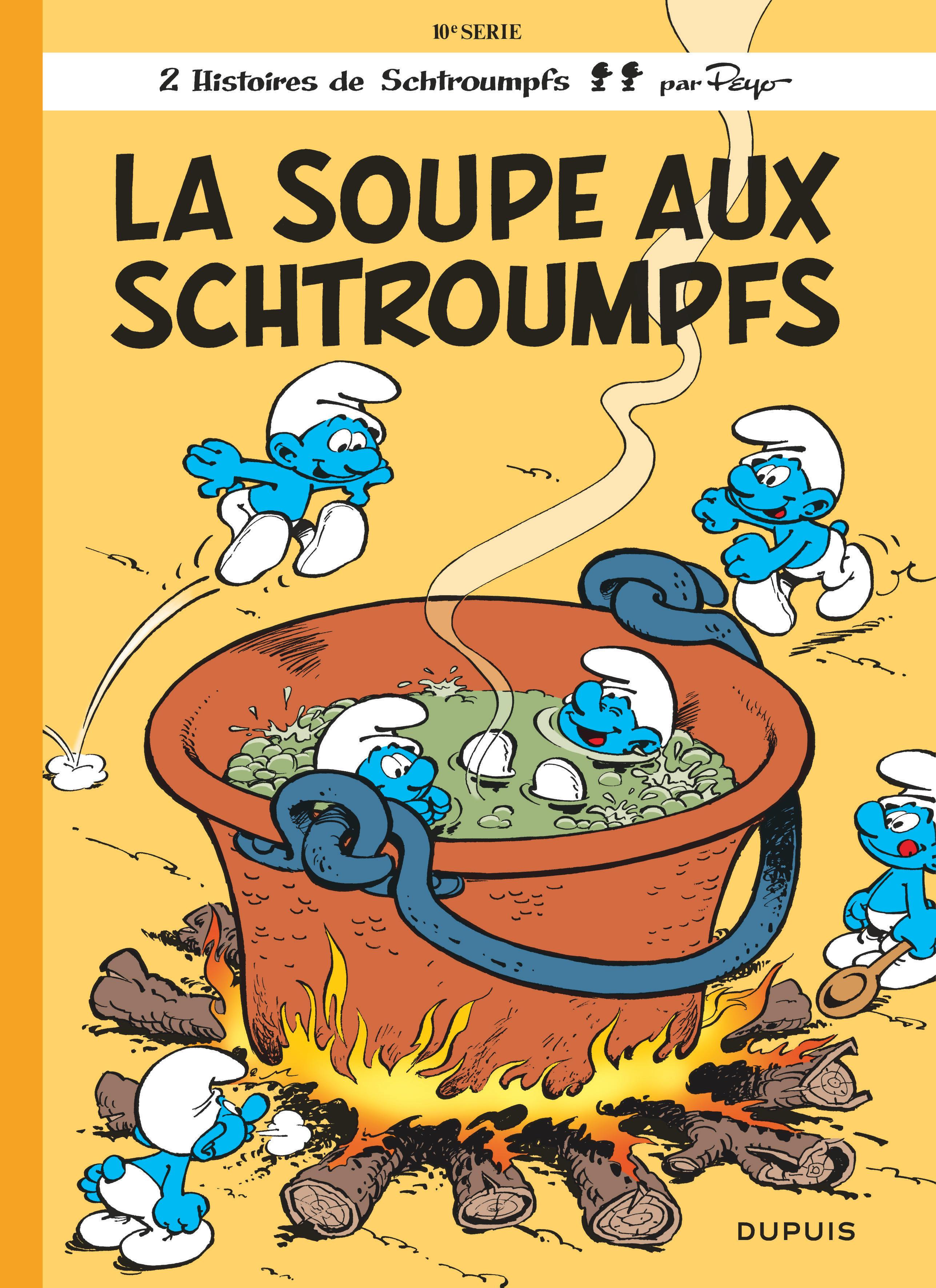 SCHTROUMPFS (DUPUIS) T10 LA SOUPE AUX SCHTROUMPFS
