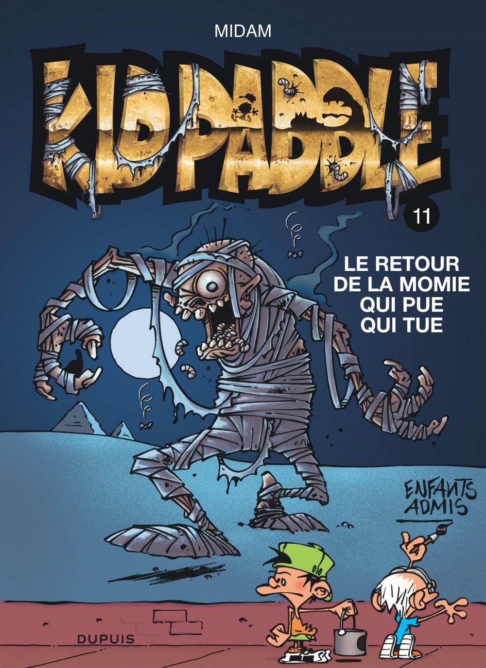 KID PADDLE T11 RETOUR DE LA MOMIE QUI PUE QUI TUE