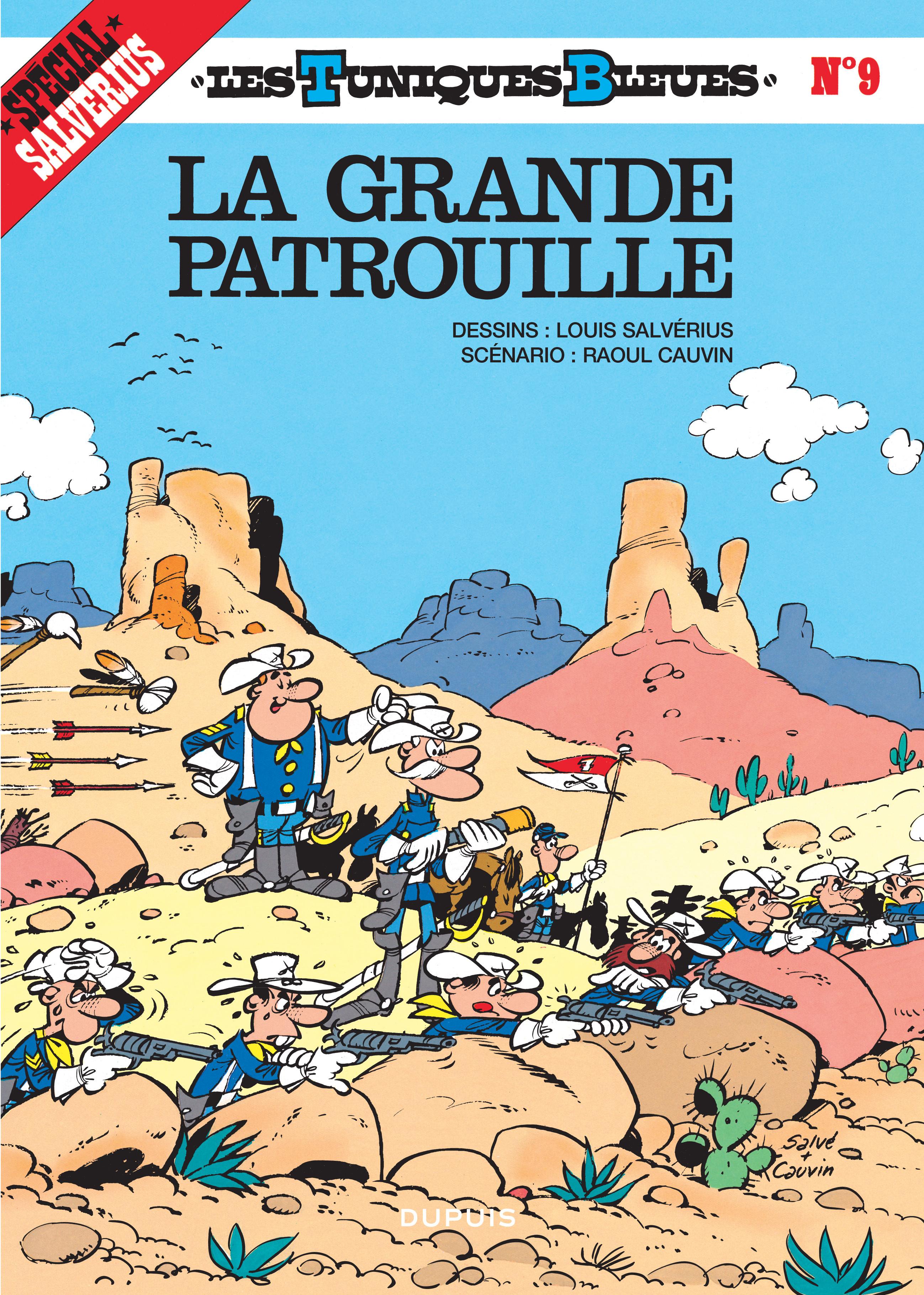 LES TUNIQUES BLEUES T9 LA GRANDE PATROUILLE