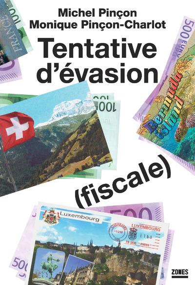 TENTATIVE D'EVASION (FISCALE)