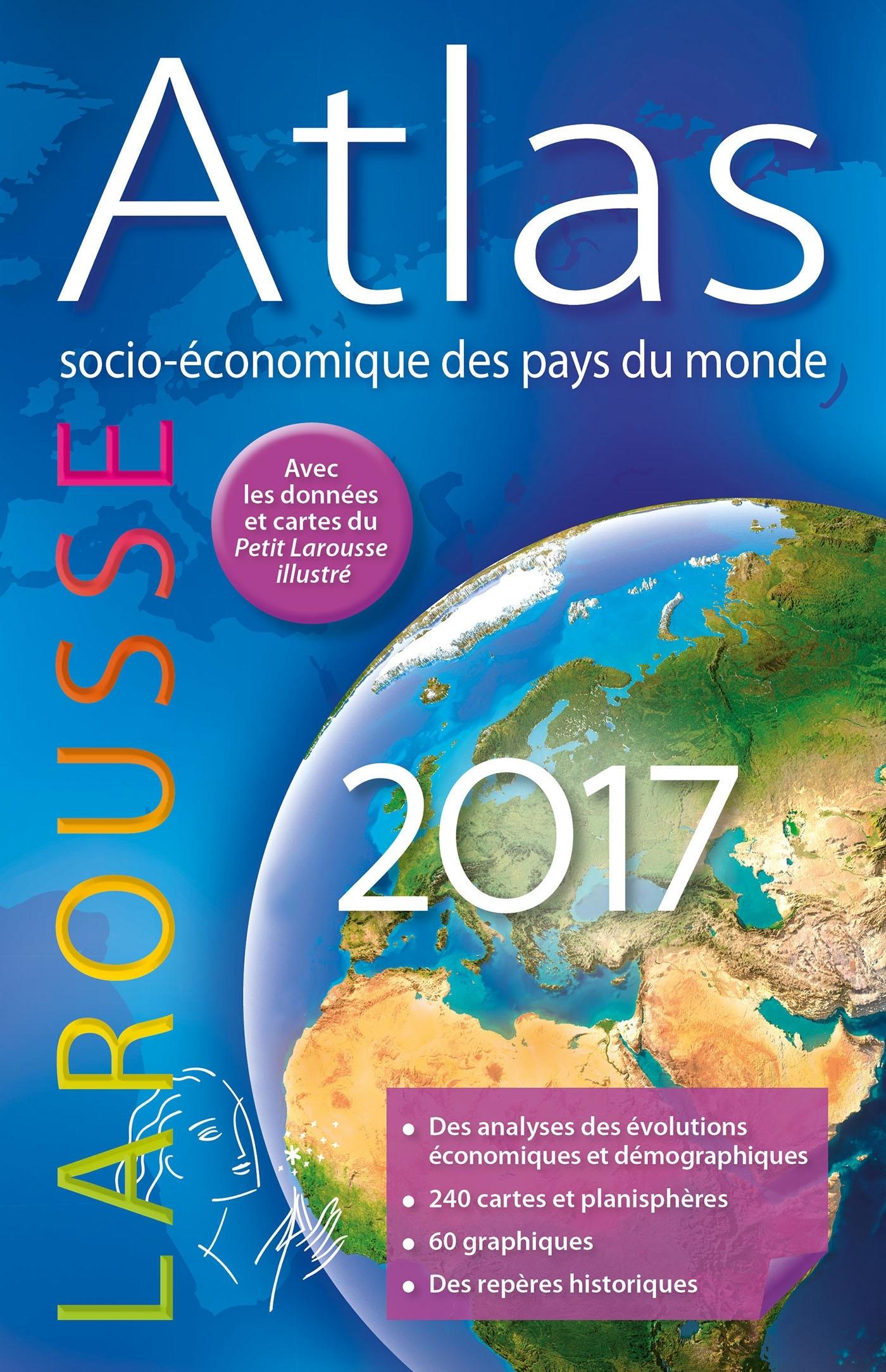 ATLAS SOCIO-ECONOMIQUE DES PAYS DU MONDE 2017