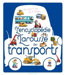 L'ENCYCLOPEDIE LAROUSSE DES TRANSPORTS