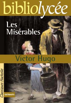 BIBLIOLYCEE - LES MISERABLES, VICTOR HUGO