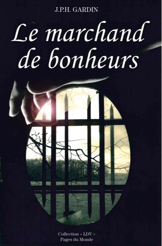 MARCHAND DE BONHEURS (LE)
