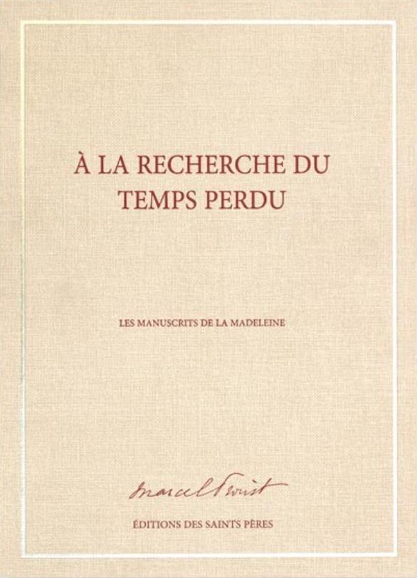 A LA RECHERCHE DU TEMPS PERDU (MANUSCRIT)