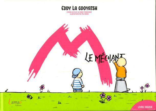 M LE MECHANT
