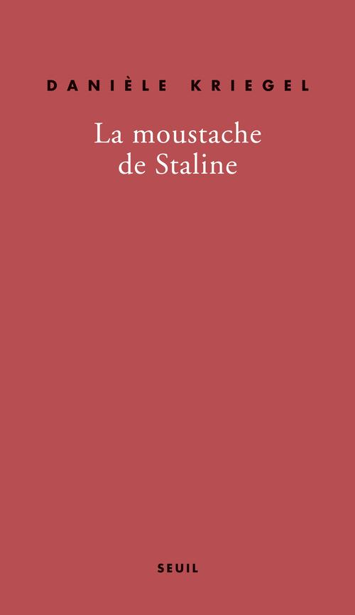 MOUSTACHE DE STALINE (LA)