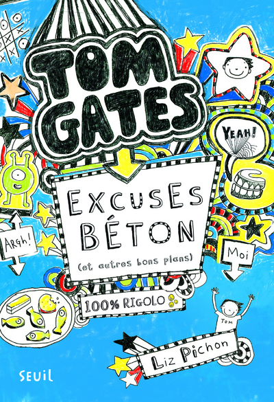 EXCUSES BETON (ET AUTRES BONS PLANS). TOM GATES, TOME 2