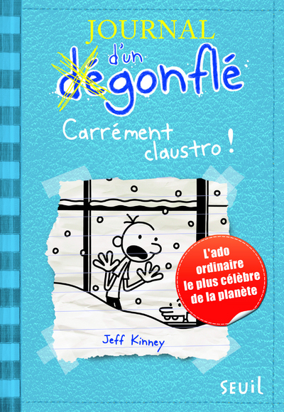 CARREMENT CLAUSTRO. JOURNAL D'UN DEGONFLE, TOME 6
