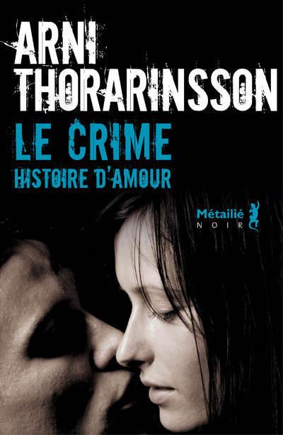 CRIME. HISTOIRE D'AMOUR (LE)