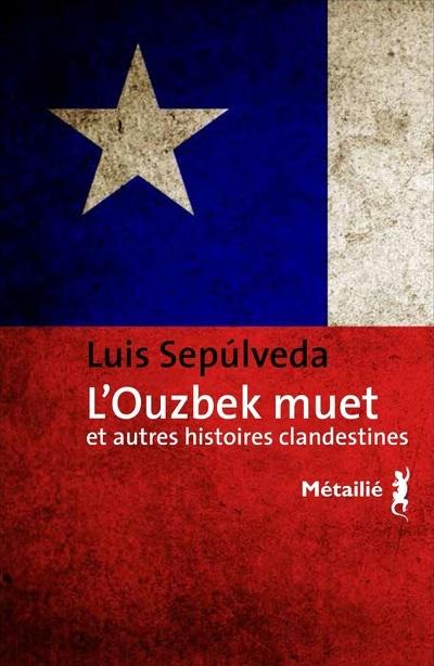 OUZBEK MUET ET AUTRES HISTOIRES CLANDESTINES (L')