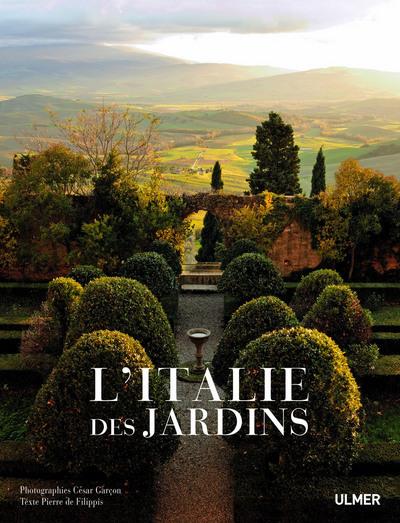 ITALIE DES JARDINS (L')