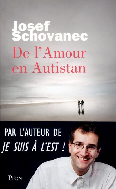 DE L'AMOUR EN AUTISTAN