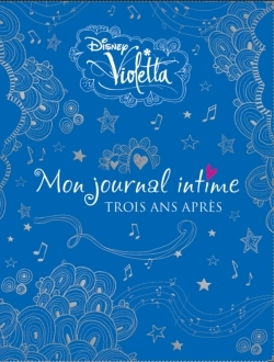 VIOLETTA , JOURNAL INTIME TOME 3 VERSION LUXE