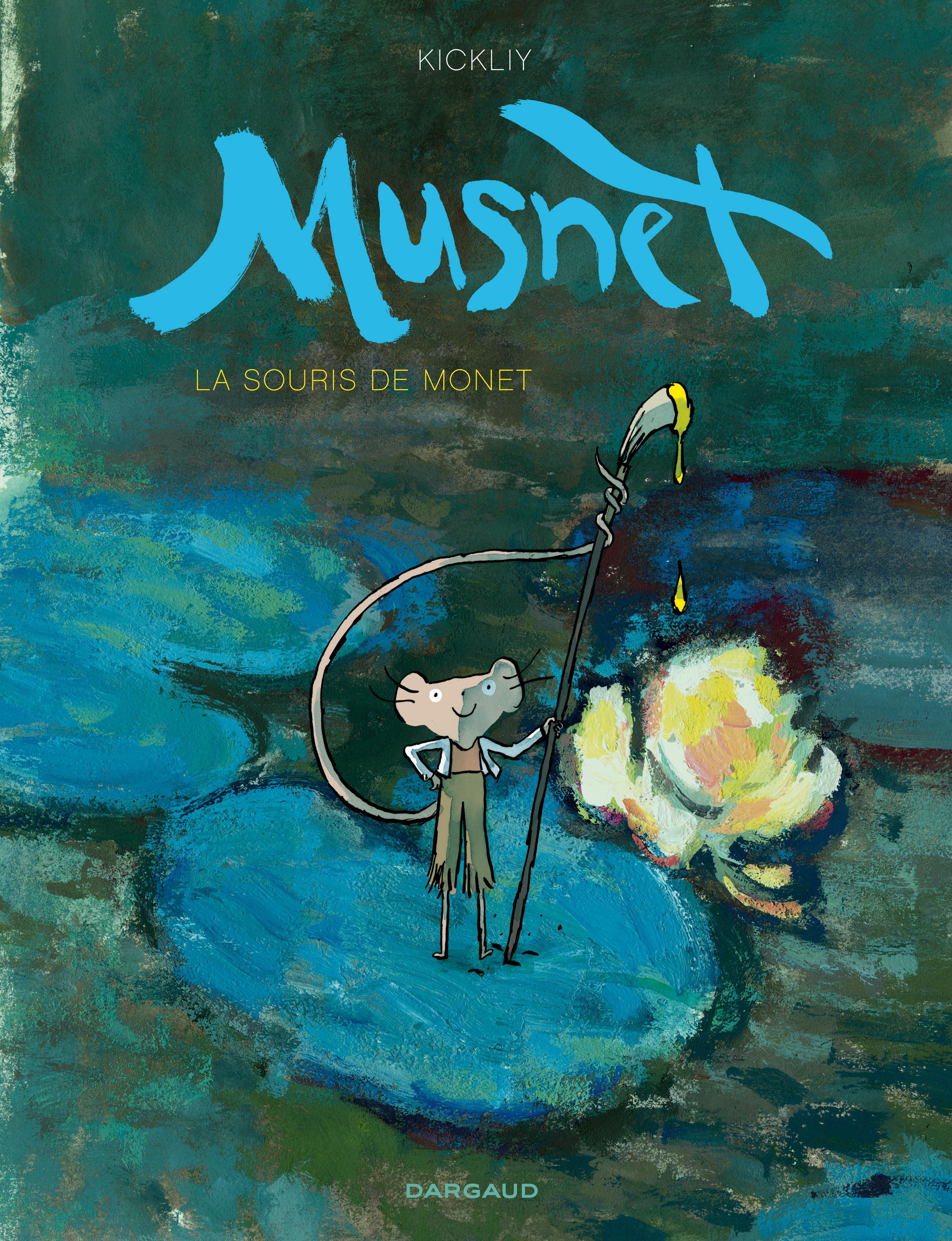 MUSNET-LA SOURIS DE MONET T1 MUSNET-LA SOURIS DE MONET