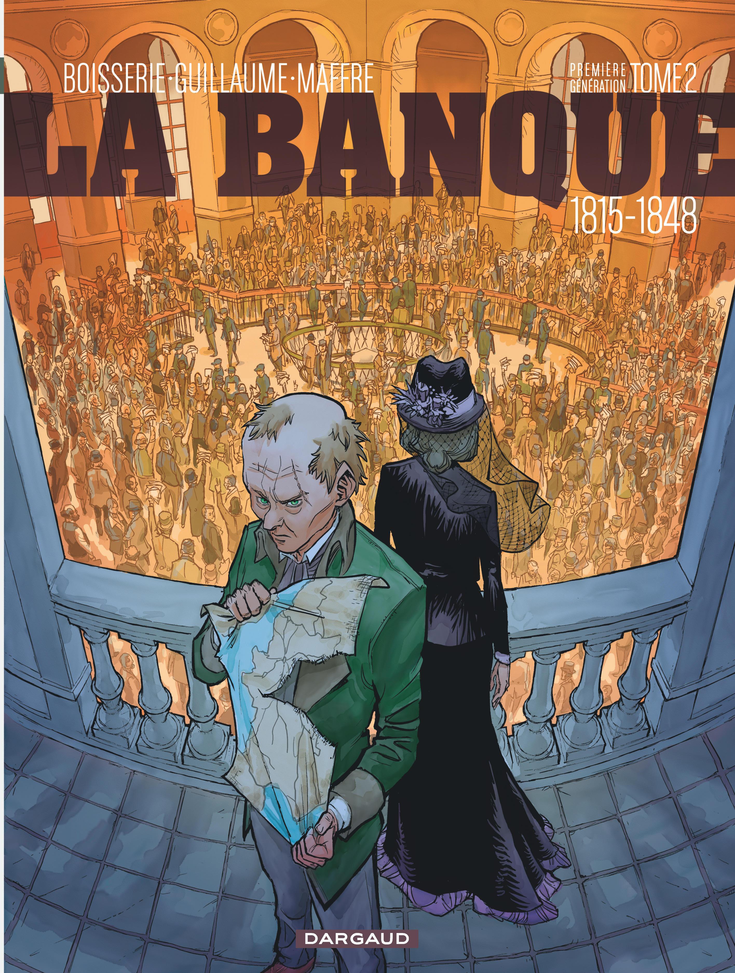 LA BANQUE T2 1815-1848 - 2EME GENERATION - LA BANQUE