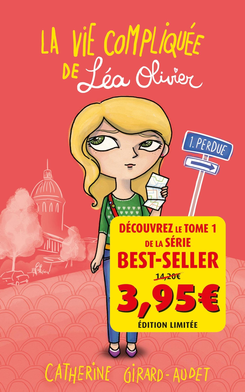 LA VIE COMPLIQUEE DE LEA OLIVIER T01 - OFFRE DECOUVERTE
