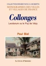 COLLONGES (MONOGRAPHIE DE). LEODUNUM OU LE PUY DE VEZY