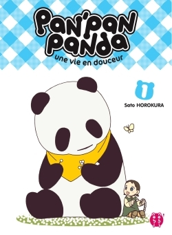 PAN'PAN PANDA, UNE VIE EN DOUCEUR TOME 1
