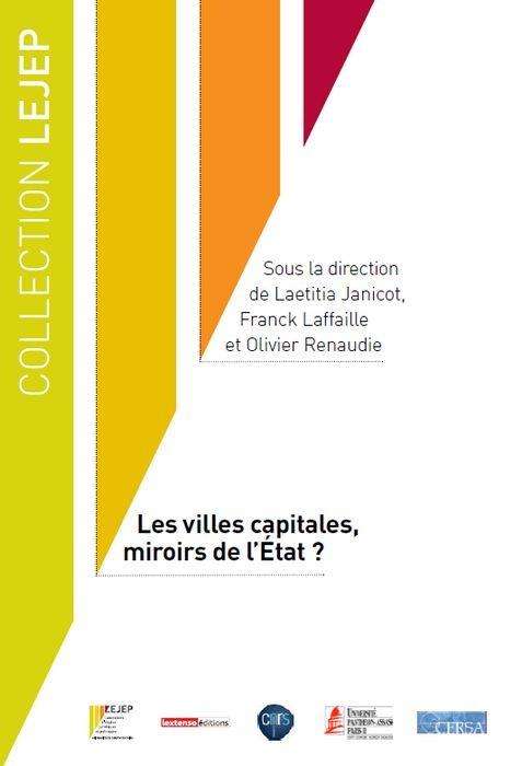 VILLES CAPITALES, MIROIRS DE L'ETAT ? (LES)