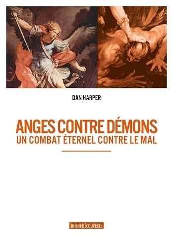 ANGES CONTRE DEMONS UN COMBAT ETERNEL CONTRE LE MAL