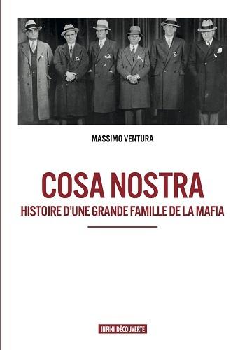 COSA NOSTRA HISTOIRE D UNE GRANDE FAMILLE DE LA MAFIA