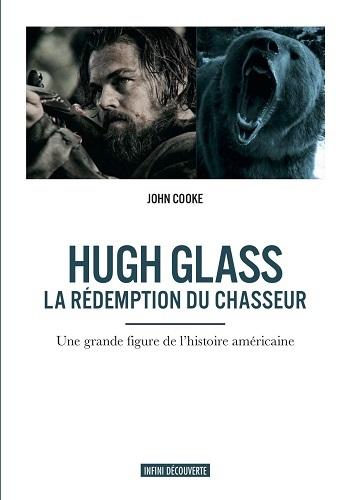 HUGH GLASS LA REDEMPTION DU CHASSEUR